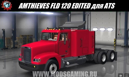 American Truck Simulator download mod THIEVES FLD 120 EDITED