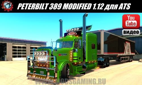 American Truck Simulator download mod truck PETERBILT 389 MODIFIED