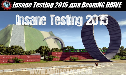 BeamNG DRIVE download mod map Insane Testing 2015