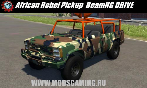 BeamNG DRIVE скачать мод машина African Rebel Pickup Truck