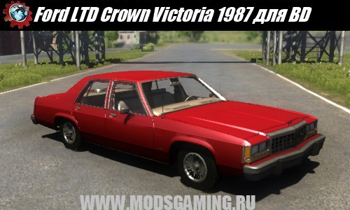 BeamNG DRIVE скачать мод машина Ford LTD Crown Victoria 1987