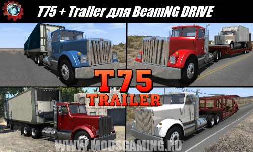 BeamNG DRIVE download mod truck T75 + Trailer