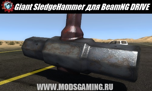 BeamNG DRIVE mod download Giant SledgeHammer