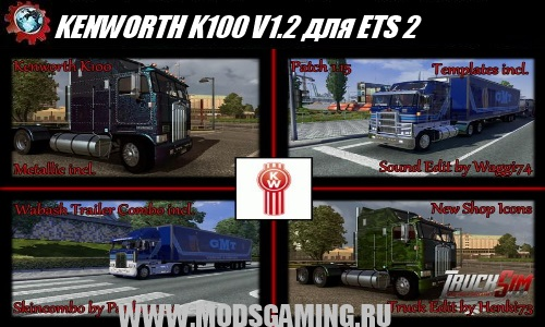Euro Truck Simulator 2 download mod truck KENWORTH K100 V1.2