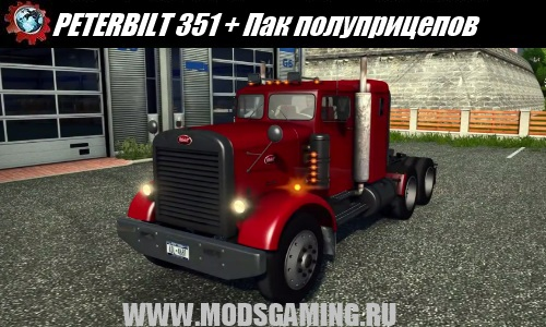 Euro Truck Simulator 2 download mod truck PETERBILT 351 + semi-Pak