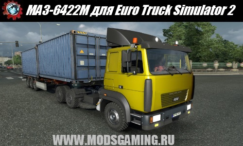 Euro Truck Simulator 2 download mod car MAZ 6422M BY JAWA & STAS556