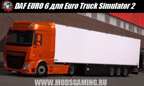 Euro Truck Simulator 2 download mod car DAF EURO 6