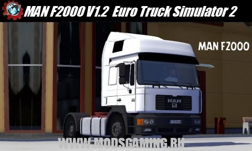 Euro Truck Simulator 2 download mod truck MAN F2000 V1.2