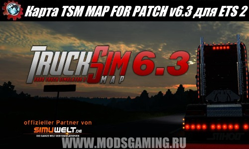 Euro Truck Simulator 2 download map mod TSM MAP FOR PATCH v6.3 1.24