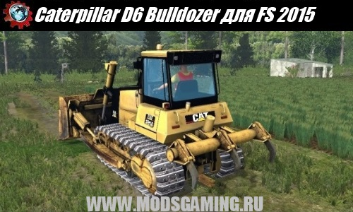 Farming Simulator 2015 fashion bulldozer Caterpillar D6 Bulldozer