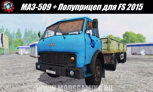 Farming Simulator 2015 download mod truck MAZ-509 + Semitrailer