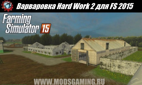 Farming Simulator 2015 download map mod Varvarovka Hard Work 2