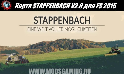 Farming Simulator 2015 download map mod STAPPENBACH V2.0