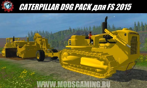 Farming Simulator 2015 mod download PAK bulldozers CATERPILLAR D9G PACK