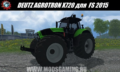 Farming Simulator 2015 download mod Tractor DEUTZ AGROTRON X720