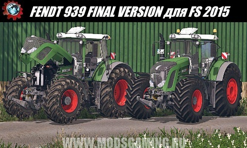Farming Simulator 2015 download mod tractor FENDT 939 FINAL VERSION