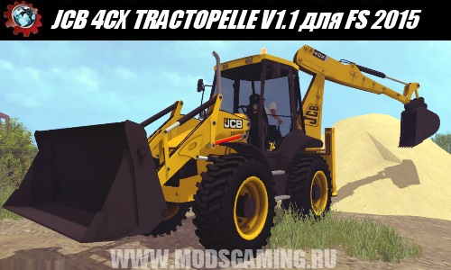 Farming Simulator 2015 download the mod loader JCB 4CX TRACTOPELLE V1.1
