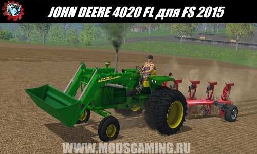 Farming Simulator 2015 download mod tractor JOHN DEERE 4020 FL