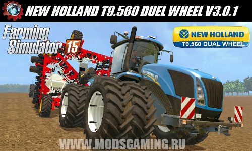 Farming Simulator 2015 download mod tractor NEW HOLLAND T9.560 DUEL WHEEL V3.0.1
