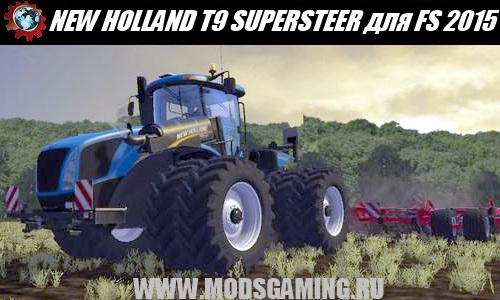Farming Simulator 2015 download mod tractor NEW HOLLAND T9 SUPERSTEER