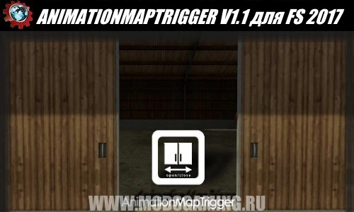 Farming Simulator 2017 download mod FS17 ANIMATIONMAPTRIGGER V1.1