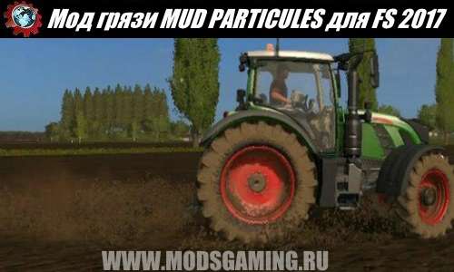 Farming Simulator 2017 download mod Mud MUD PARTICULES