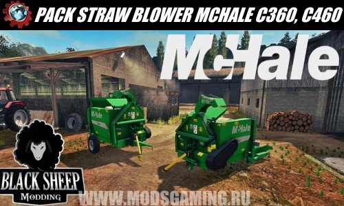 Farming Simulator 2017 download mod PACK STRAW BLOWER MCHALE C360, C460