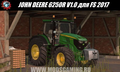 Farming Simulator 2017 download mod tractor JOHN DEERE 6250R V1.0