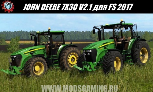 Farming Simulator 2017 download mod tractor JOHN DEERE 7X30 V2.1