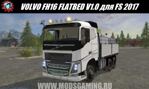 Farming Simulator 2017 download mod Truck VOLVO FH16 FLATBED V1.0