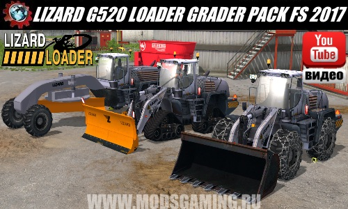 Farming Simulator 2017 mod download Pak loaders Lizard G520 Loader Grader