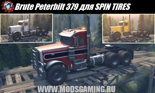 SPIN TIRES download modes Brute Peterbilt 379 truck