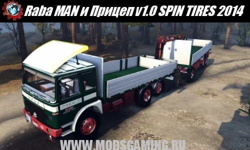 SPIN TIRES 2014 download mod car and trailer Raba MAN v1.0