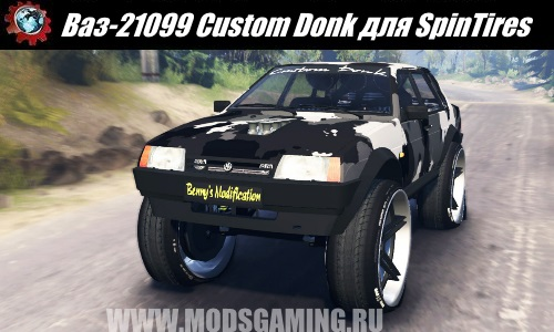 SpinTires download mod VAZ-21099 Custom Donk
