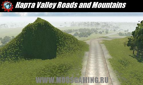 BeamNG DRIVE скачать мод карта Valley Roads and Mountains