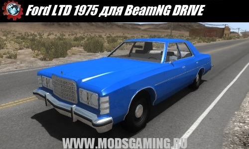 BeamNG DRIVE download mod car Ford LTD 1975