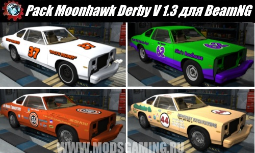 BeamNG.drive download mod Car Pack Moonhawk Derby V 1.3