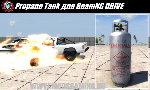 BeamNG DRIVE download mod Explosive Propane Tank