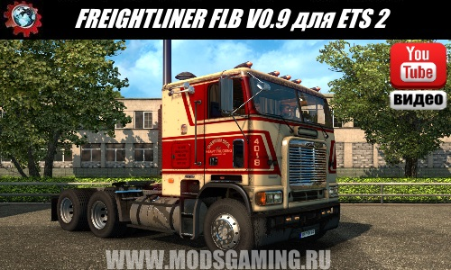 Euro Truck Simulator 2 download mod truck FREIGHTLINER FLB - SLIIPAIS EDITION V0.9