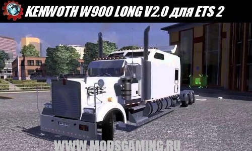 Euro Truck Simulator 2 download mod truck KENWOTH W900 LONG V2.0