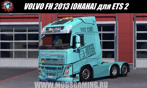 Euro Truck Simulator 2 download mod truck VOLVO FH 2013 [OHAHA]
