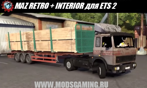 Euro Truck Simulator 2 download mod car MAZ RETRO + INTERIOR