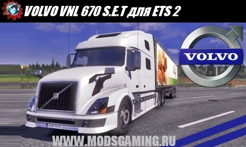 Euro Truck Simulator 2 download mod truck VOLVO VNL 670 SET