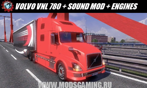 Euro Truck Simulator 2 download mod car VOLVO VNL 780 + SOUND MOD + ENGINES