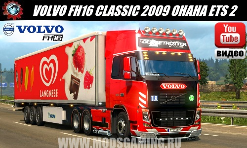 Euro Truck Simulator 2 download mod truck VOLVO FH16 CLASSIC 2009 OHAHA