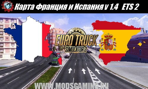 Euro Truck Simulator 2 download map mod France and Spain v 1.4