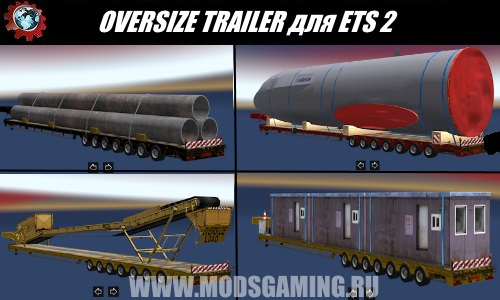Euro Truck Simulator 2 download mod pack semi-OVERSIZE TRAILER