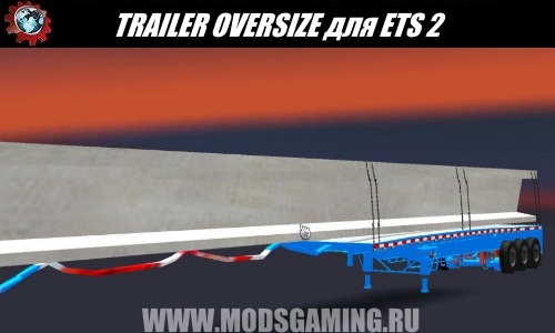Euro Truck Simulator 2 download modes trailer TRAILER OVERSIZE