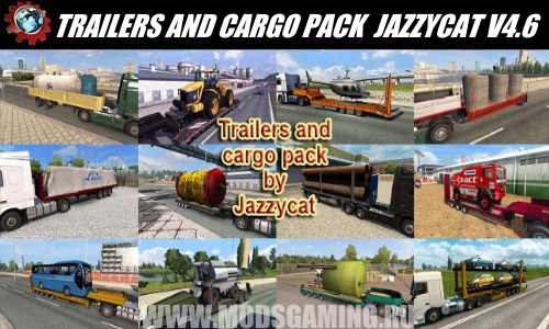 Euro Truck Simulator 2 download mod trailers TRAILERS AND CARGO PACK BY JAZZYCAT V4.6