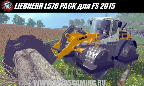 Farming Simulator 2015 download mod loader LIEBHERR L576 PACK